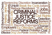 depositphotos_89090822-Criminal-justice-reforms-word-cloud